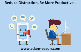 Distraction: 10 ways to reduce distraction & be more productive